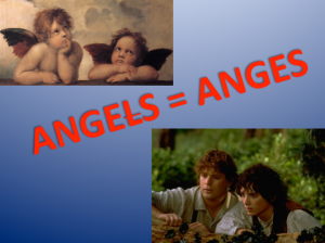 Angels = Anges
