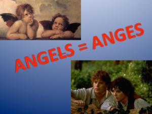 Angels = Anges