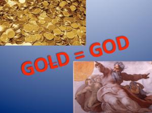 Gold = God