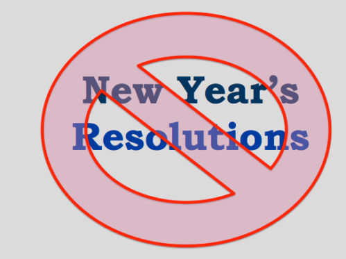 No New Year's Resolutions