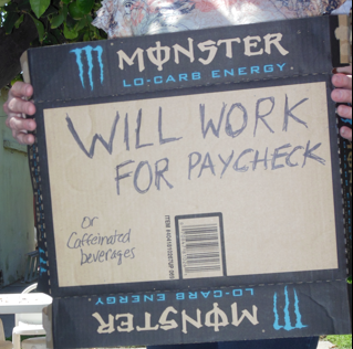 Will Work for Paycheck